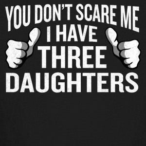 You Don't Scare Me I Have 3 Daughters Funny Father - Kids' Long Sleeve T-Shirt