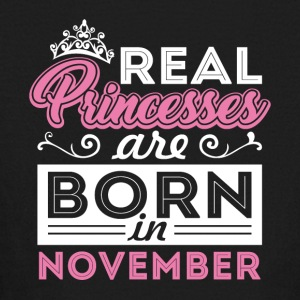 Real Princesses are Born in November - Kids' Long Sleeve T-Shirt