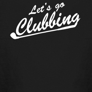Lets go Clubbing - Kids' Long Sleeve T-Shirt