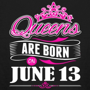 Queens are born on June 13 - Kids' Long Sleeve T-Shirt
