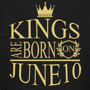 Kings are born on June 10 - Kids' Long Sleeve T-Shirt