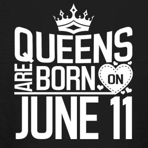 Queens are born in June 11 - Kids' Long Sleeve T-Shirt