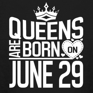 Queens are born on JUNE 29 - Kids' Long Sleeve T-Shirt