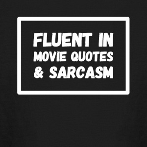 Fluent in movie quote and sarcasm - Kids' Long Sleeve T-Shirt