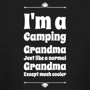 I'm a camping grandma just like a normal grandma e - Kids' Long Sleeve T-Shirt