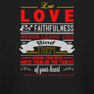 Love and faithfulness never leave you bind them - Kids' Long Sleeve T-Shirt