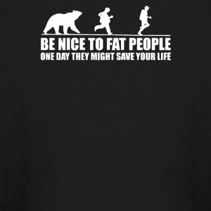 Be Nice to Fat People Bear Chase Funny Pub Joke - Kids' Long Sleeve T-Shirt