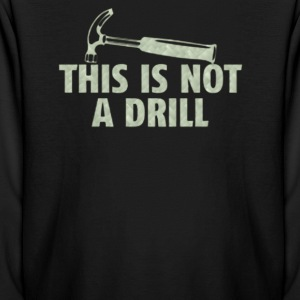 This is not a drill - Kids' Long Sleeve T-Shirt