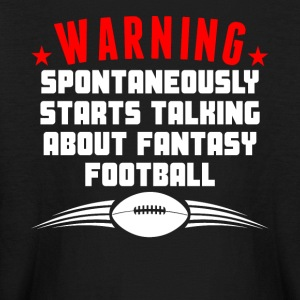 Spontaneously Starts Talking Fantasy Football - Kids' Long Sleeve T-Shirt