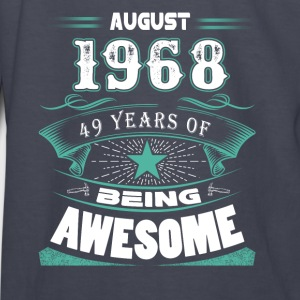 August 1968 - 49 years of being awesome - Kids' Long Sleeve T-Shirt