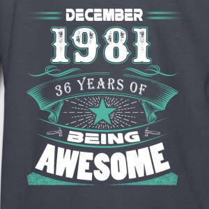 December 1981 - 36 years of being awesome - Kids' Long Sleeve T-Shirt