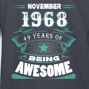 November 1968 - 49 years of being awesome - Kids' Long Sleeve T-Shirt