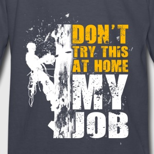 Don't try thus at home Logger T-Shirt - Kids' Long Sleeve T-Shirt