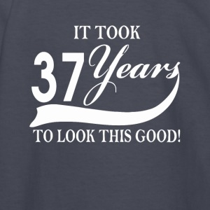 It took 37 years to look this good - Kids' Long Sleeve T-Shirt