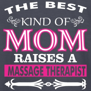 The Best Kind Of Mom Raises A Massage Therapist - Kids' Long Sleeve T-Shirt