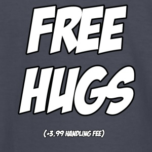 FREE HUGS! +3.99 Handling Fee - Kids' Long Sleeve T-Shirt