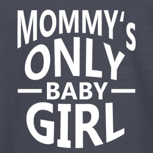 mommys only baby GIRL - Kids' Long Sleeve T-Shirt