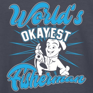 Fisher! Angler! Okayest! funny! - Kids' Long Sleeve T-Shirt