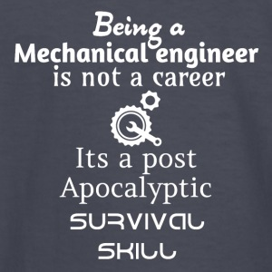 Being a mechanical engineer is not a career - Kids' Long Sleeve T-Shirt