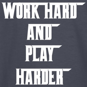 Work Hard And Play Harder Labor Day - Kids' Long Sleeve T-Shirt