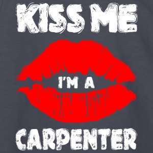 Kiss Me Im A Carpenter - Kids' Long Sleeve T-Shirt