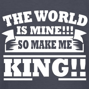 The World is Mine!!! So Make Me King!!! - Kids' Long Sleeve T-Shirt