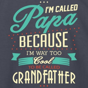 Called Papa I'm To Be Called Grandfather T Shirt - Kids' Long Sleeve T-Shirt