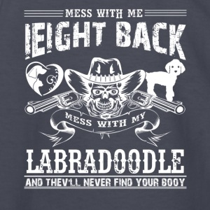 Mess With My Labradoodle Shirts - Kids' Long Sleeve T-Shirt
