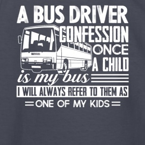 A School Bus Driver Confession Shirt - Kids' Long Sleeve T-Shirt