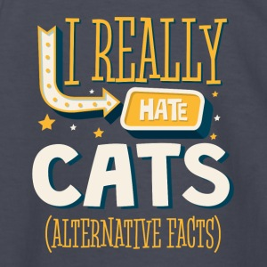 I REALLY HATE CATS - ALTERNATIVE FACTS - Kids' Long Sleeve T-Shirt
