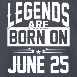 Legends are born on JUNE 25 - Kids' Long Sleeve T-Shirt