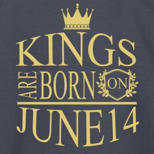 Kings are born on June 14 - Kids' Long Sleeve T-Shirt