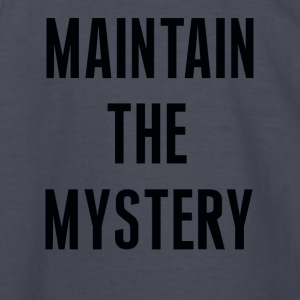 maintain the mystery - Kids' Long Sleeve T-Shirt