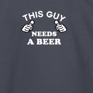 This Guy Needs A Beer Men's Funny T-shirt - Kids' Long Sleeve T-Shirt
