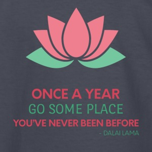 Buddhism- Once a Year go some place ... Dalai Lama - Kids' Long Sleeve T-Shirt