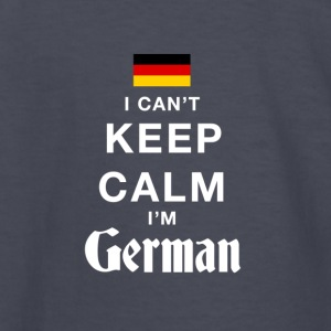 I CAN'T KEEP CALM I'M GERMAN - Kids' Long Sleeve T-Shirt