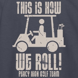 This Is How We Roll Percy High Golf Team - Kids' Long Sleeve T-Shirt
