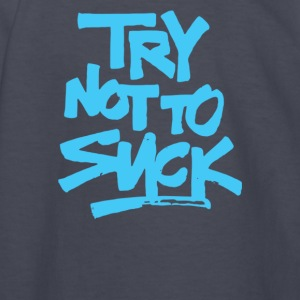 Try Not To Suck - Kids' Long Sleeve T-Shirt