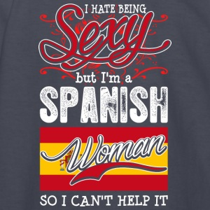 I Hate Being Sexy But Im A Spanish Woman - Kids' Long Sleeve T-Shirt