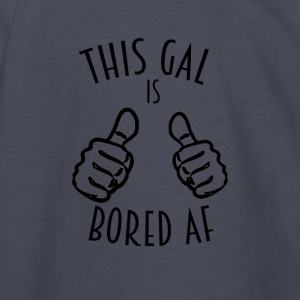 This Gal Is Bored As F*#k - Kids' Long Sleeve T-Shirt