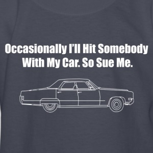 Occasionally I'll Hit Somebody With My Car... - Kids' Long Sleeve T-Shirt
