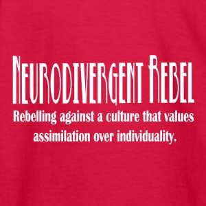Neurodivergent Rebel - White Text - Kids' Long Sleeve T-Shirt