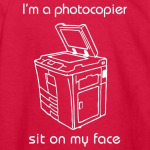 I m a photocopier sit on my face - Kids' Long Sleeve T-Shirt