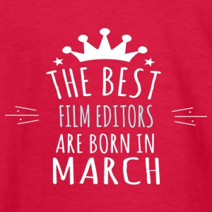 Best FILM_EDITORS are born in march - Kids' Long Sleeve T-Shirt