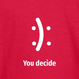 Happy or Sad YOU decide! - Kids' Long Sleeve T-Shirt