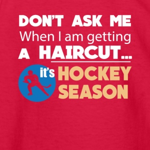Haircut It's Hockey Season Funny Tee Shirt - Kids' Long Sleeve T-Shirt