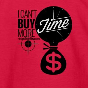 I Can't Buy More Time - Kids' Long Sleeve T-Shirt