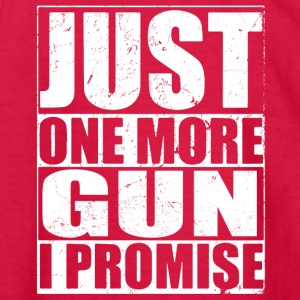 Just One More Gun - Kids' Long Sleeve T-Shirt