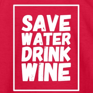 Save water drink wine - Kids' Long Sleeve T-Shirt