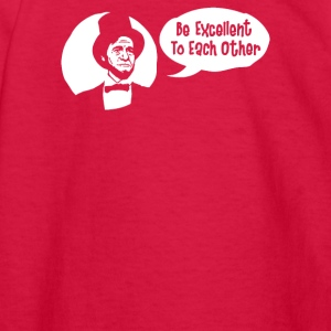 Be Excellent to Each Other - Kids' Long Sleeve T-Shirt